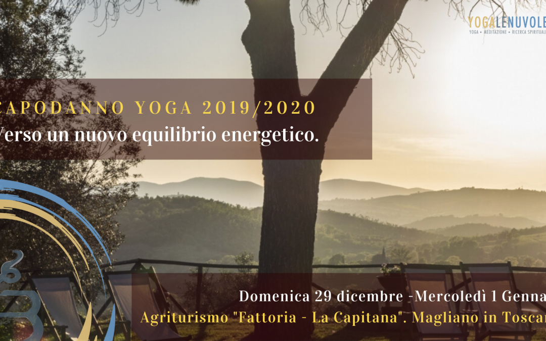 Capodanno Yoga in Toscana