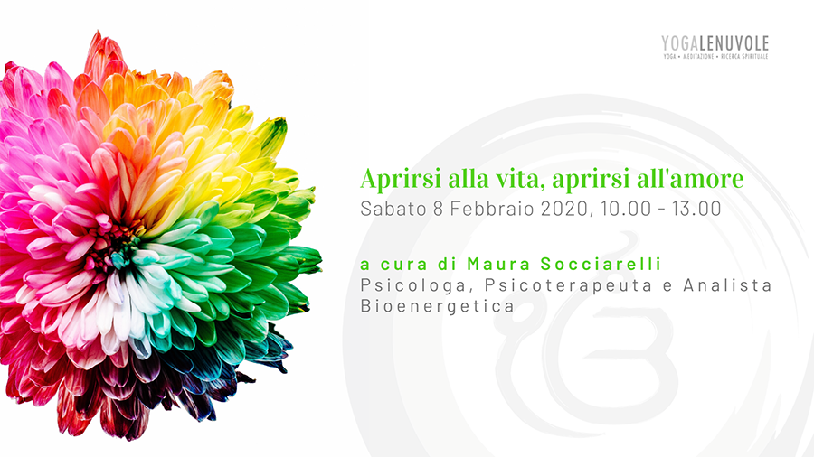 Seminario di Bioenergetica. Aprire il Cuore